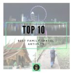 The HOT List: Top 10 Family Travel Links on the Web – August 2016
