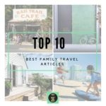 The HOT List: Top 10 Family Travel Links on the Web – September 2016